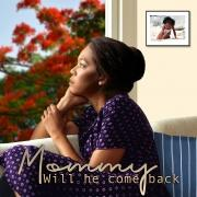 mommy-will-he-come-back_front-cover